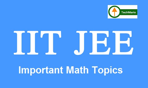 Math Important Topics for JEE Main
