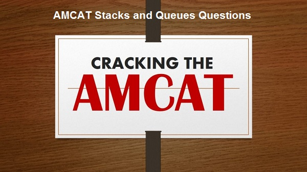 AMCAT Stacks and Queues Questions